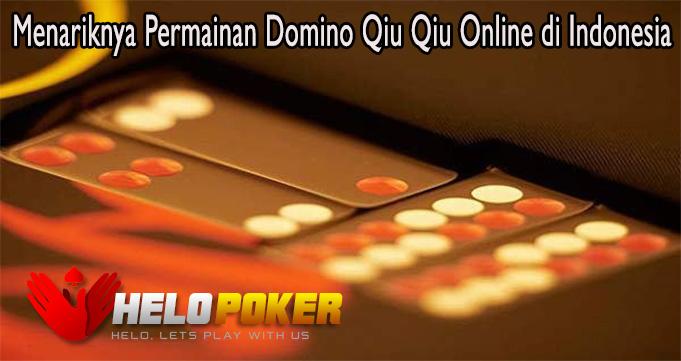 Menariknya Permainan Domino Qiu Qiu Online di Indonesia